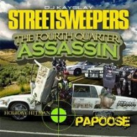 Purchase Papoose - DJ Kay Slay & Papoose - The Fourth Quarter Assassin