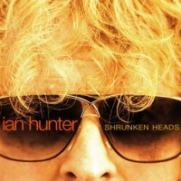 Purchase Ian Hunter - Shrunken Heads