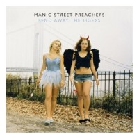 Purchase Manic Street Preachers - Send Away The Tigers