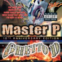 Purchase Master P - Ghetto D: 10th Anniversary Edition CD1