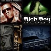 Purchase Rich Boy - Mick Boogie & Rich Boy - The Premix