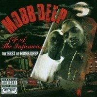 Purchase Mobb Deep - Life Of The Infamous The Best Of Mobb Deep