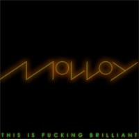 Purchase Molloy - This is Fucking Brilliant