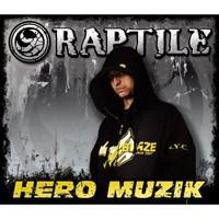 Purchase Raptile - Hero Muzik