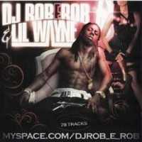 Purchase Lil Wayne - Rob-E-Rob & Lil Wayne - The Best Of Lil Wayne