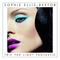 Purchase Sophie Ellis-Bextor - Trip The Light Fantastic