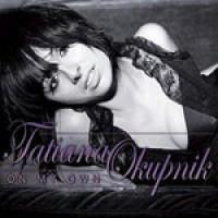 Purchase Tatiana Okupnik - On My Own