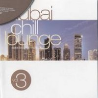 Purchase VA - VA - Dubai Chill Lounge Vol.3