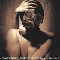 Purchase Manic Street Preachers - Gold Against The Soul