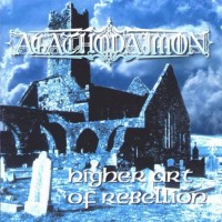 Purchase Agathodaimon - Higher Art Of Rebellion