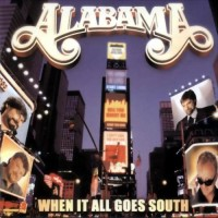Purchase Alabama - When it all Goes South