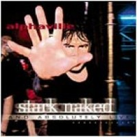 Purchase Alphaville - Stark Naked and Absolutely Live