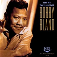 Purchase Bobby Bland - Turn On Your Love Light