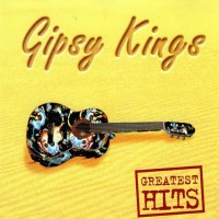 Purchase Gipsy Kings - Greatest Hits