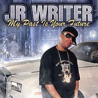 Purchase J.R. Writer - My Past Is Your Future CD1