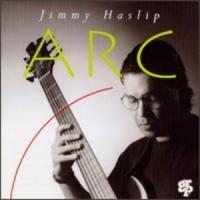 Purchase Jimmy Haslip - Arc