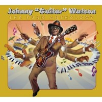 Purchase Johnny 'Guitar' Watson - The Funk Anthology, Disc 1