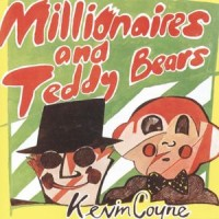 Purchase Kevin Coyne - Millionaires And Teddy Bears