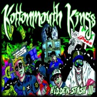 Purchase Kottonmouth Kings - Hidden Stash III CD2