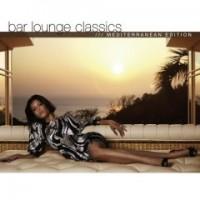 Purchase VA - VA - Bar Lounge Classics Mediterranean Edition CD1