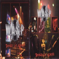 Purchase W.A.S.P. - Double Live Assassins (Disc 1) CD1