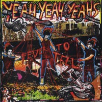Purchase Yeah Yeah Yeahs - Fever To Tell