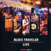 Purchase Blues Traveler - Live Thinnest Of Air DVDA CD1