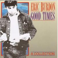 Purchase Eric Burdon - Good Times - A Collection