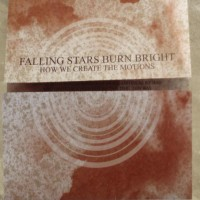 Purchase Falling Stars Burn Bright - How We Create The Motions