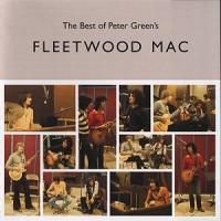 Purchase Fleetwood Mac - The Best Of Peter Green's Fleetwood Mac