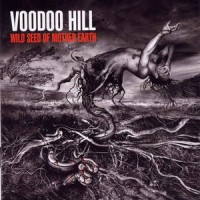Purchase Voodoo Hill - Wild Seed Of Mother Earth