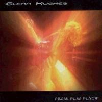 Purchase Glenn Hughes - Freak Flag Flyin'