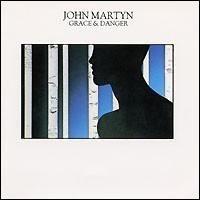 Purchase John Martyn - Grace & Danger