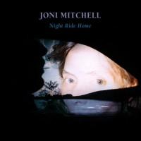 Purchase Joni Mitchell - Night Ride Home