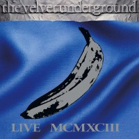 Purchase The Velvet Underground - Live MCMXCIII (Disc 1 of 2)