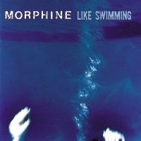Purchase Morphine - Like Swimming