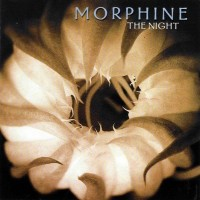 Purchase Morphine - The night