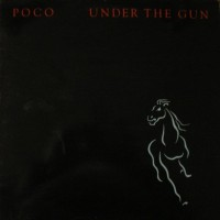Purchase POCO - Under The Gun (Vinyl)
