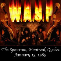 Purchase W.A.S.P. - Live in Montreal 1985