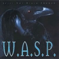 Purchase W.A.S.P. - Still Not Black Enough