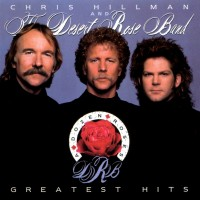 Purchase The Desert Rose Band - / Chris Hillman & The Desert Rose Band - Greatest Hits