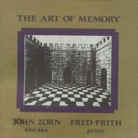 Purchase John Zorn Fred Frith - The Art of Memory