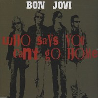 Purchase Bon Jovi - Who Says You Can't Go Home (CDS)