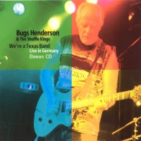 Purchase Bugs Henderson and & the shuffle kings - We're a Texas band (disc1)