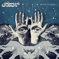 Purchase The Chemical Brothers - We Are The Night