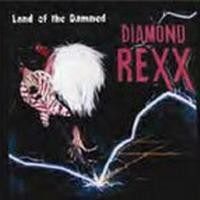 Purchase Diamond Rexx - Land of the Damned