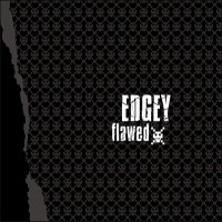 Purchase Edgey - Flawed