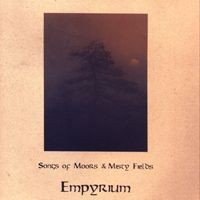 Purchase Empyrium - Songs Of Moors & Misty Fields
