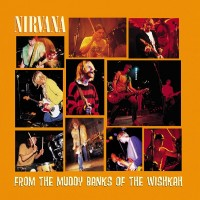 Purchase Nirvana - From the Muddy Banks of the Wishkah