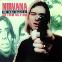 Purchase Nirvana - Outcesticide III - The Final Solution